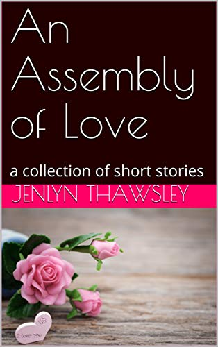 an assembly of love